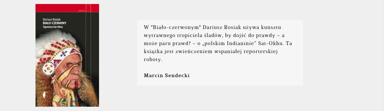 Biało – czerwony | Dariusz Rosiak