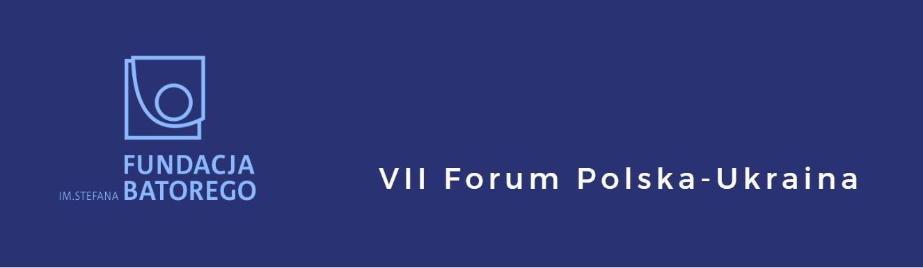 VII Forum Polska – Ukraina
