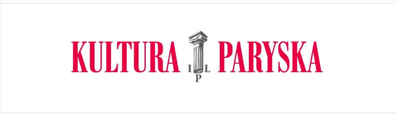 Stowarzyszenie Instytut Literacki Kultura i Fundacja Kultury Paryskiej | Konkurs