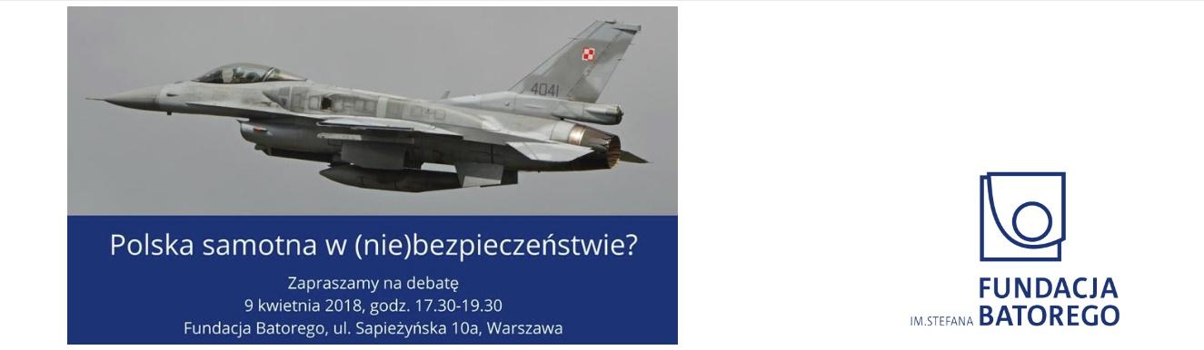 Polska samotna w (nie)bezpieczeństwie?