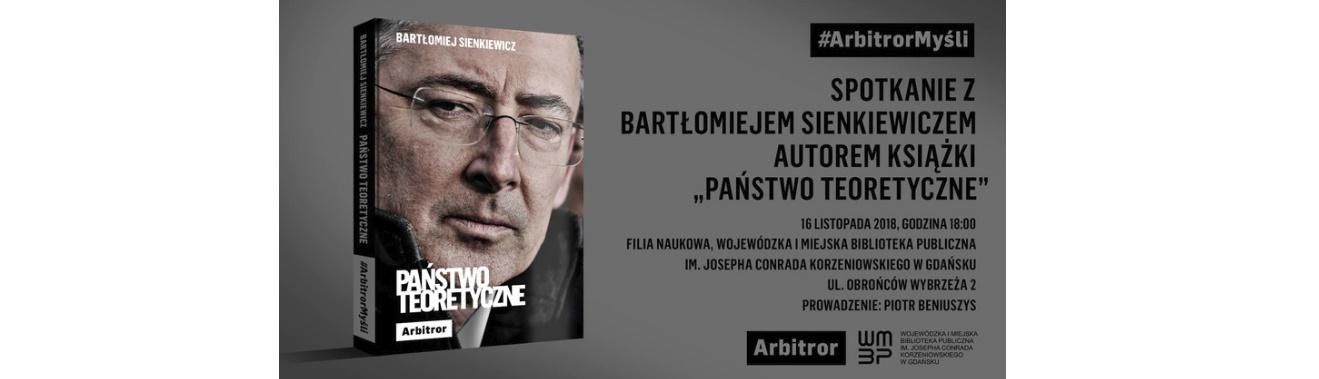 Spotkanie z Bartłomiejem Sienkiewiczem