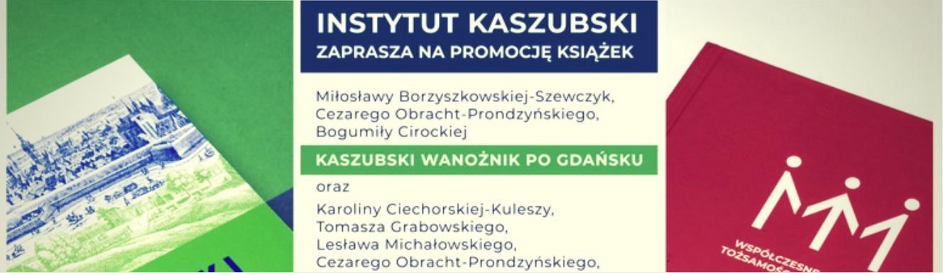 """Spotkanie promocyjne książek """"Kaszubski wanożnik po Gdańsku"""" i """"Współczesne oblicza tożsamości gdańszczan"""""""
