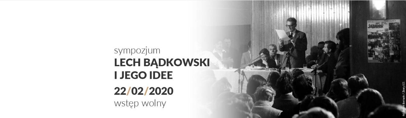 Lech Bądkowski i jego idee