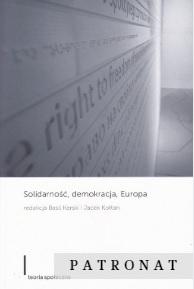 Solidarność, demokracja, Europa