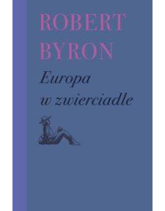 Europa w zwierciadle   R. Byron